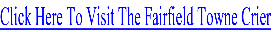 Click Here To Visit The Fairfield Towne Crier